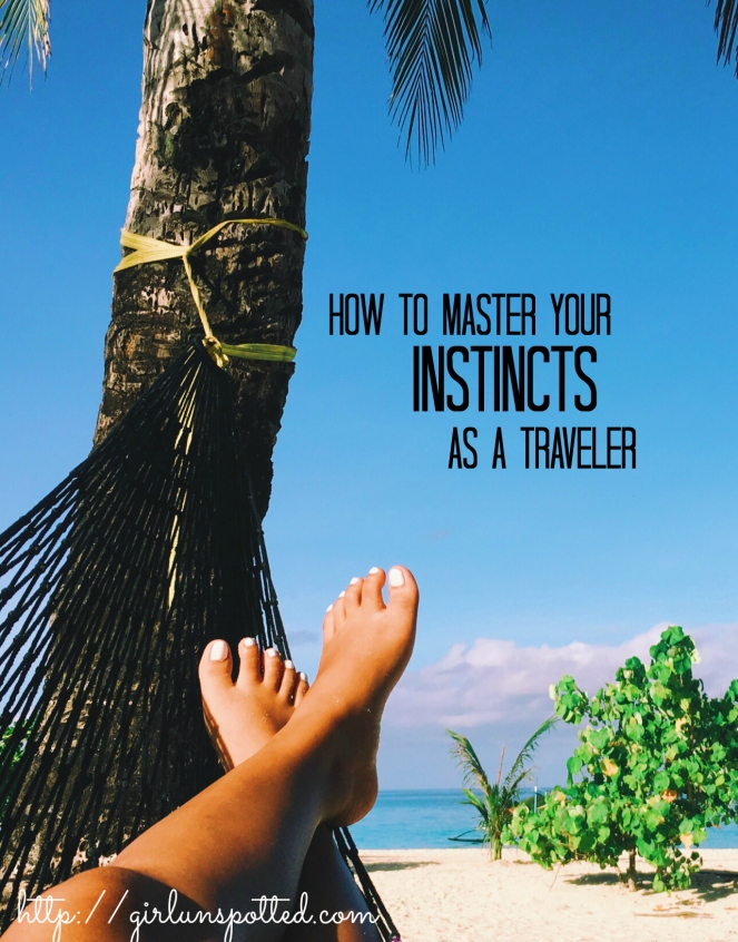 INTUITION 101: A guide on how to master your gut feelings as a traveler