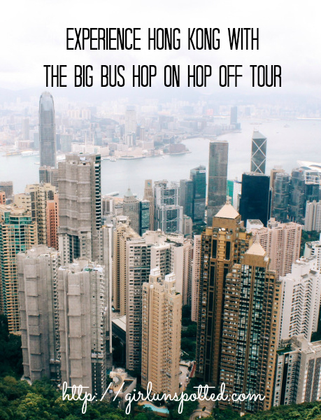 Girl, Unspotted -- Hong Kong hop on hop off tour big bus