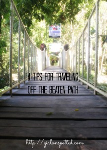 Tips for traveling off the beaten path