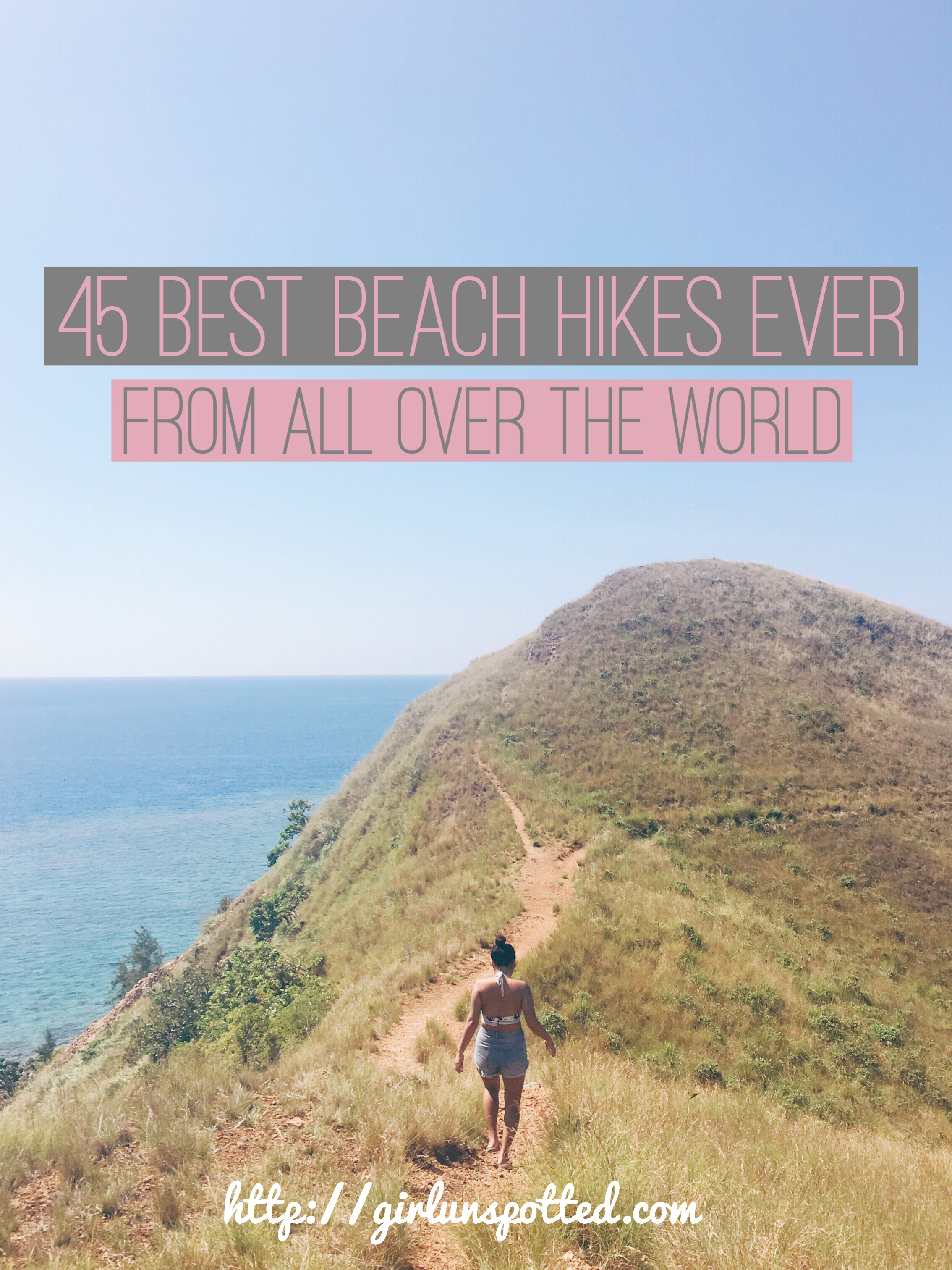 45 Best Beach Hikes Ever